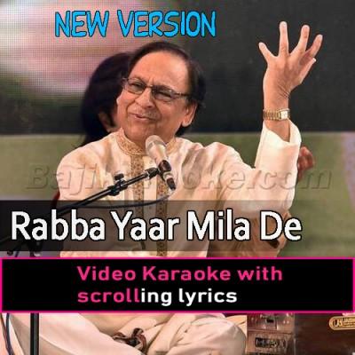 Rabba Yaar Mila De - New Version - Video Karaoke Lyrics