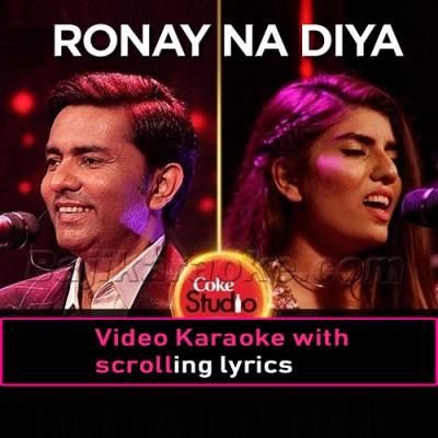 Ronay Na Diya -  Video Karaoke Lyrics