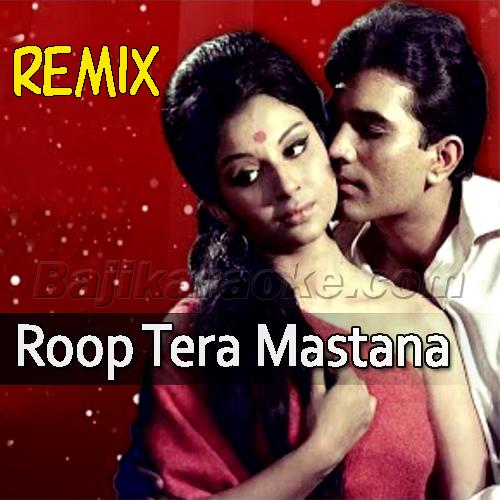 Roop Tera Mastana - Remix - Karaoke Mp3