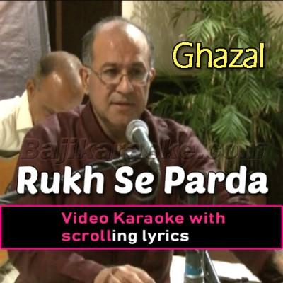Rukh Se Parda Hata De - Improvised Version - Video Karaoke Lyrics