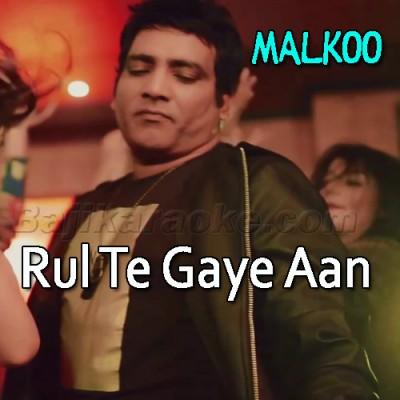 Rul Te Gaye Aan Par - Karaoke  Mp3