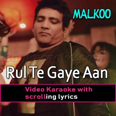 Rul Te Gaye Aan Par -  Video Karaoke Lyrics