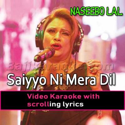 Saiyyoni Mera Dil Dhadke - Remix -  Video Karaoke Lyrics