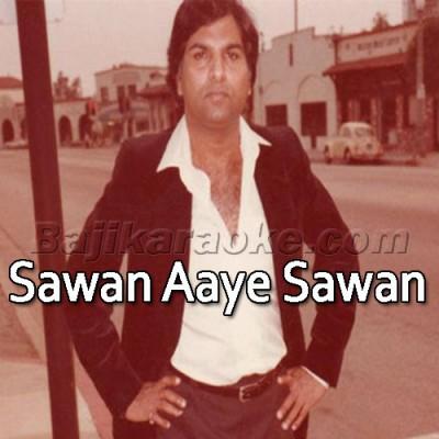 Sawan Aaye Sawan Jaaye - Improvised Version - Karaoke Mp3