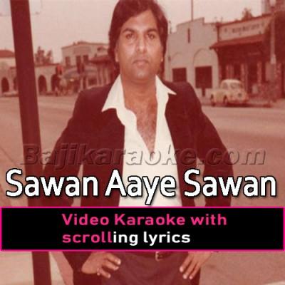 Sawan Aaye Sawan Jaaye - Improvised Version - Video Karaoke Lyrics