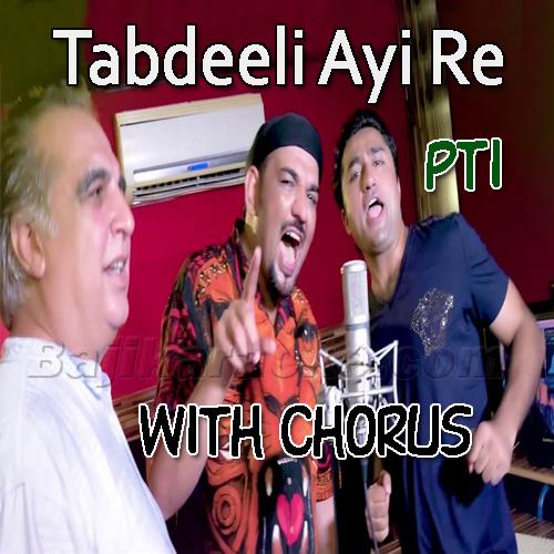 Tabdeeli Aai Re - With Chorus - Karaoke  Mp3