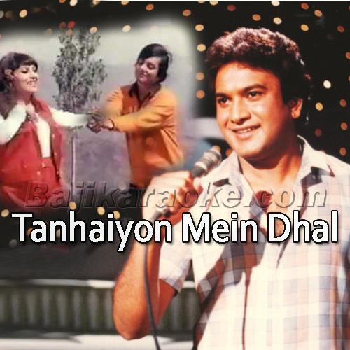 Tanhaiyon Mein Dhal Jayenge - Karaoke Mp3 | A Nayyar