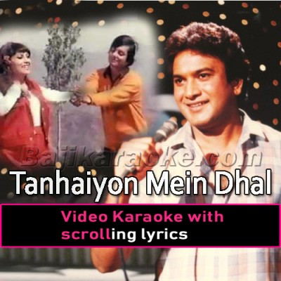 Tanhaiyon Mein Dhal Jayenge - Rock Version - Video Karaoke Lyrics | A Nayyar
