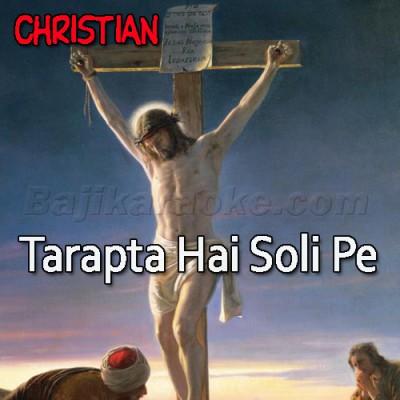 Tarapta Hai Soli Pe - Christian - Karaoke Mp3