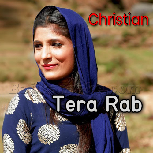 Tera Rab - Version 1 - Christian - Karaoke Mp3 | Romika Masih