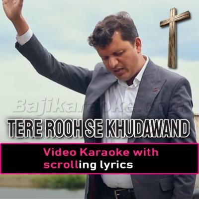 Tere Rooh Se Khudawand - Christian - Video Karaoke Lyrics | Arif Roger
