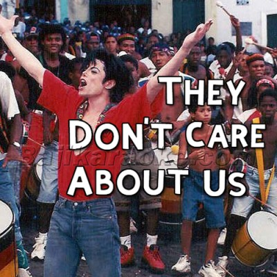 They Don't Care About Us - English - Karaoke Mp3