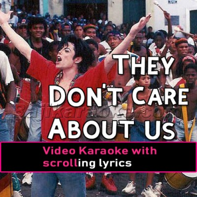 They Don't Care About Us - English - Video Karaoke Lyrics
