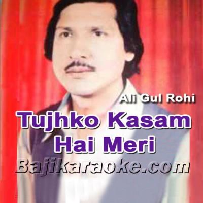 Tujh Ko Qasam Hai Meri - Karaoke Mp3