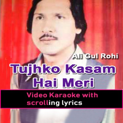 Tujh Ko Qasam Hai Meri - Video Karaoke Lyrics