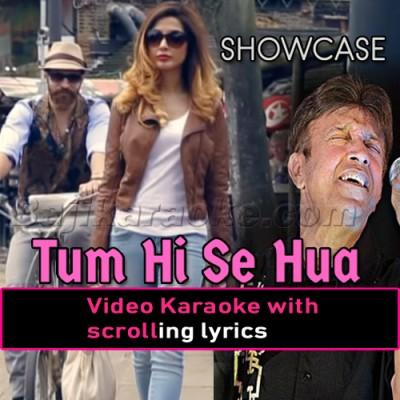 Tum Hi Se Hua Hai - Video Karaoke Lyrics | Alamgir - New Version