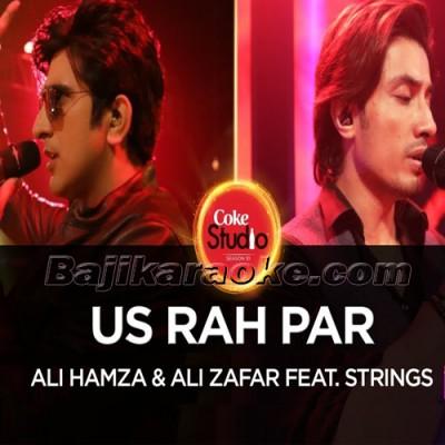 Hum Kyun Chalen Us Rah Par - Coke Studio - karaoke Mp3