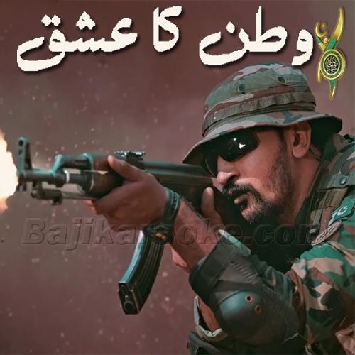 Watan Ka Ishq - karaoke Mp3