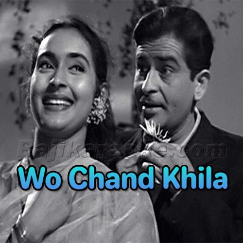 Wo Chand Khila - Mp3 Karaoke