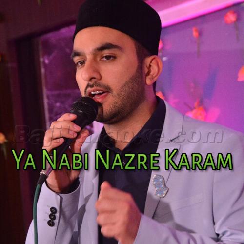 Ya Nabi Nazar e Karam Farmana - Islamic Kalam - Karaoke Mp3 | Milad Raza Qadri