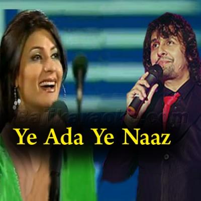 Ye Ada Ye Naaz Ye Andaz - Karaoke Mp3