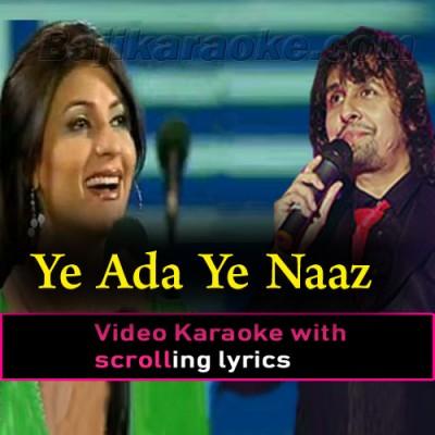 Ye Ada Ye Naaz Ye Andaz - Video Karaoke Lyrics
