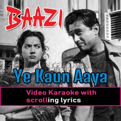 Ye Kaun Aaya Ke Mere Dil Ki - Video Karaoke Lyrics