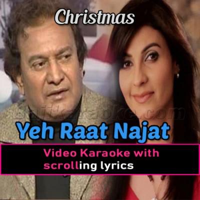 Ye Raat Najat - Christmas - Video Karaoke Lyrics | Fariha Parvez | A Nayyar | Christian