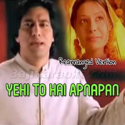 Yehi To Hai Apnapan - Rearranged Version - Karaoke Mp3 | Jawad Ahmed
