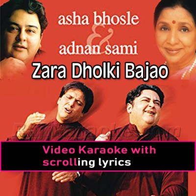 Zara Dholki Bajao Goriyo - Video Karaoke Lyrics