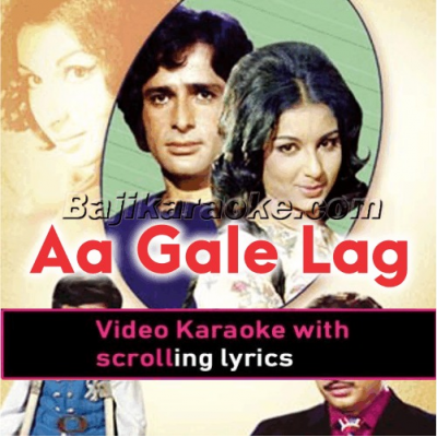Aa Gale Lag Ja - With Male Vocal - Video Karaoke Lyrics