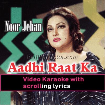 Aadhi Raat Ka Chanda - Video Karaoke Lyrics