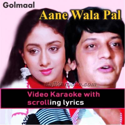 Aane Wala Pal - Remix - Video Karaoke Lyrics