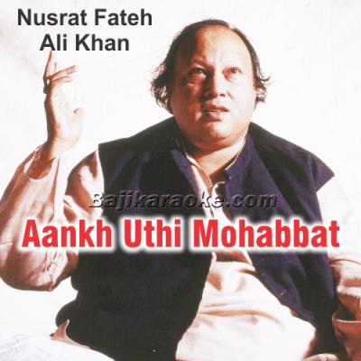 Aankh Uthi Mohabbat Ne Angrayi Li - Karaoke Mp3