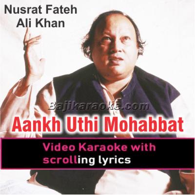 Aankh Uthi Mohabbat Ne Angrayi Li - Video Karaoke Lyrics