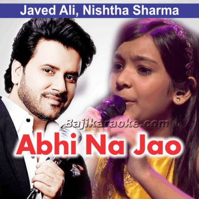 Abhi Na Jao Chod Kar - Karaoke Mp3