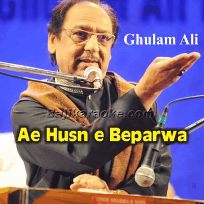 Ae Husn E Beparwa Tujhe - Karaoke Mp3