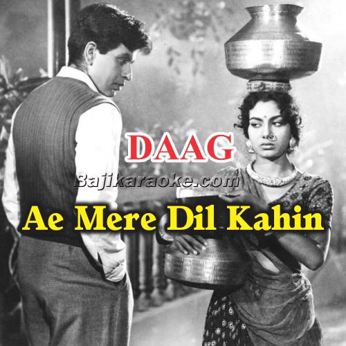 Ae Mere Dil Kahin Aur Chal - Karaoke Mp3
