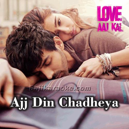 Ajj Din Chadheya - Karaoke Mp3