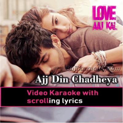 Ajj Din Chadheya - Video Karaoke Lyrics