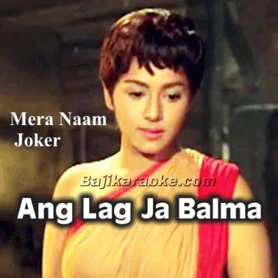 Ang Lag Ja Balma - Karaoke Mp3