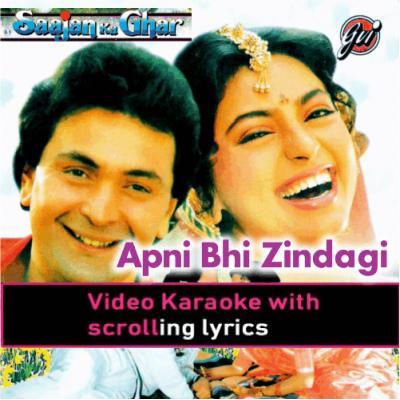 Apni Bhi Zindagi Mein - Video Karaoke Lyrics