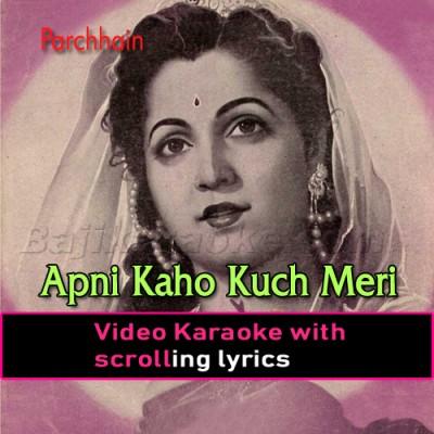 Apni Kaho Kuch Meri Suno - Video Karaoke Lyrics