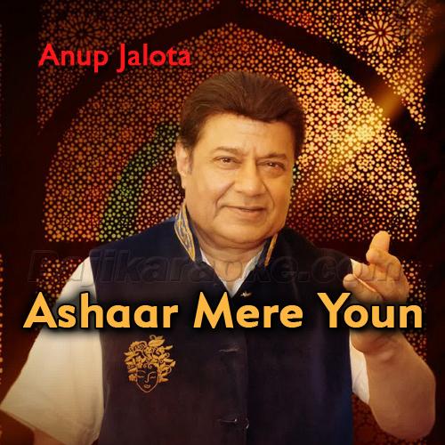 Ashaar Mere Youn To Zamane Ke - Karaoke Mp3