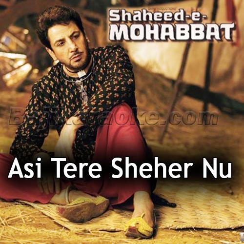 Assi Tere Shehar Nu Salam - Karaoke Mp3