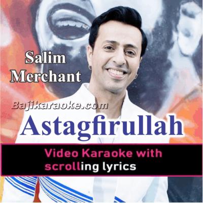 Astagfirullah - Video Karaoke Lyrics