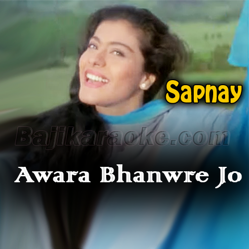 Awara Bhanware Jo Haule Haule - Karaoke Mp3