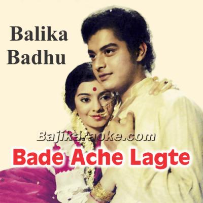 Bade Ache Lagte Hain - Karaoke Mp3