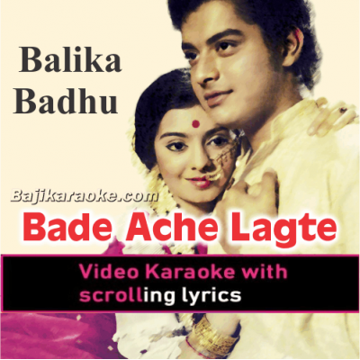 Bade Ache Lagte Hain - Video Karaoke Lyrics