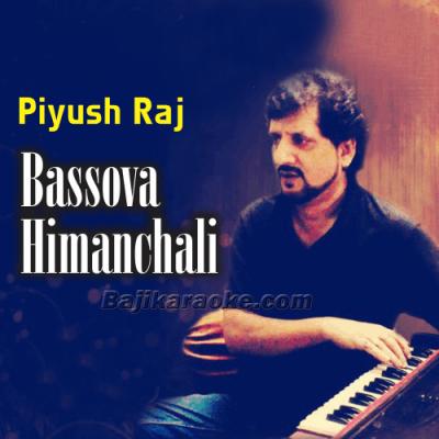 Bassova Himachai - Folk - Karaoke Mp3